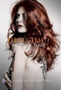 Rebecca Kean, tome 2 : Pacte de Sang