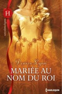 mariecc81e-au-nom-du-roi-de-denise-lynn